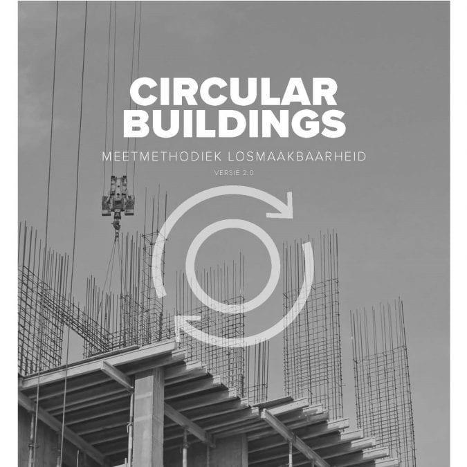 Circular Buildings – een meetmethodiek voor losmaakbaarheid